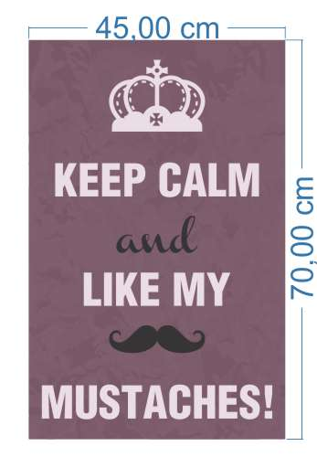 Poster Adesivo Keep Calm Like My Mustaches